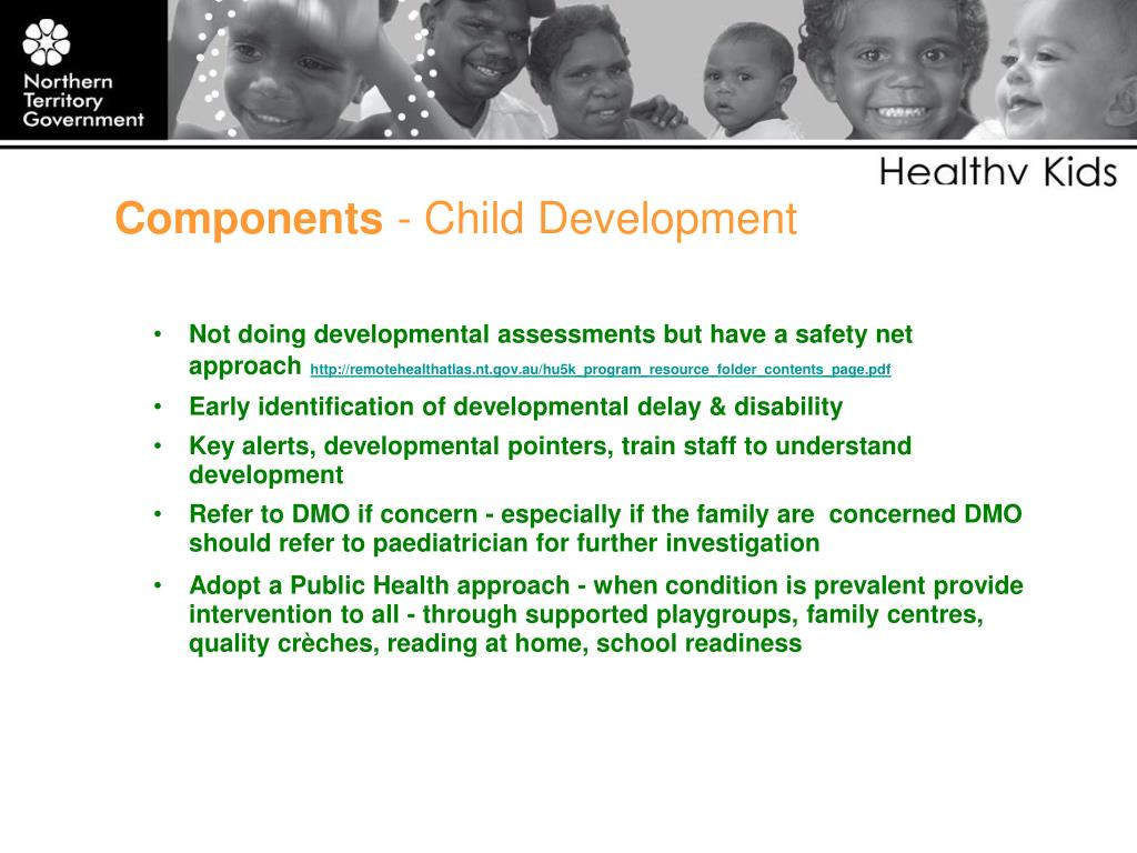 Not doing developmental assessments but have a safety net approach