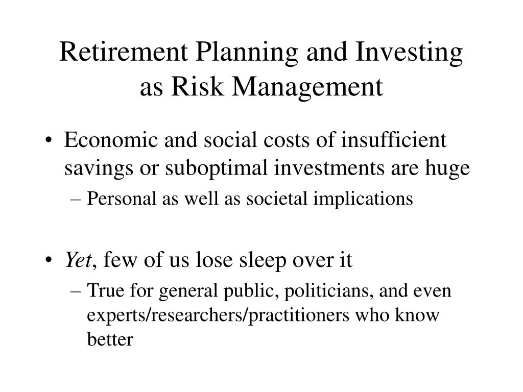 Retirement Planning and Investing as Risk Management