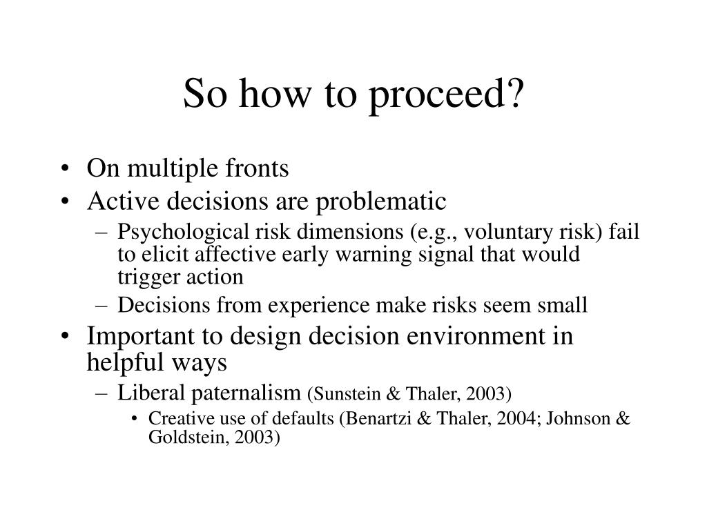 So how to proceed?