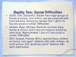 reality two social difficulties