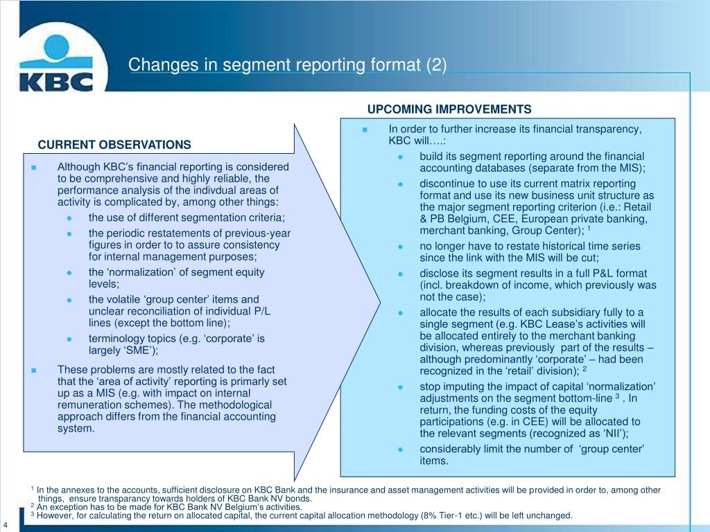 Changes in segment reporting format (2)