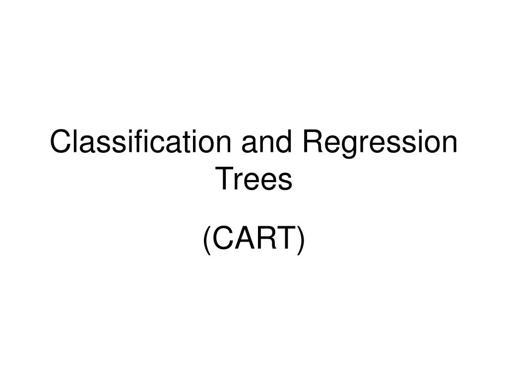 classification and regression trees l.