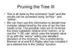 pruning the tree iii