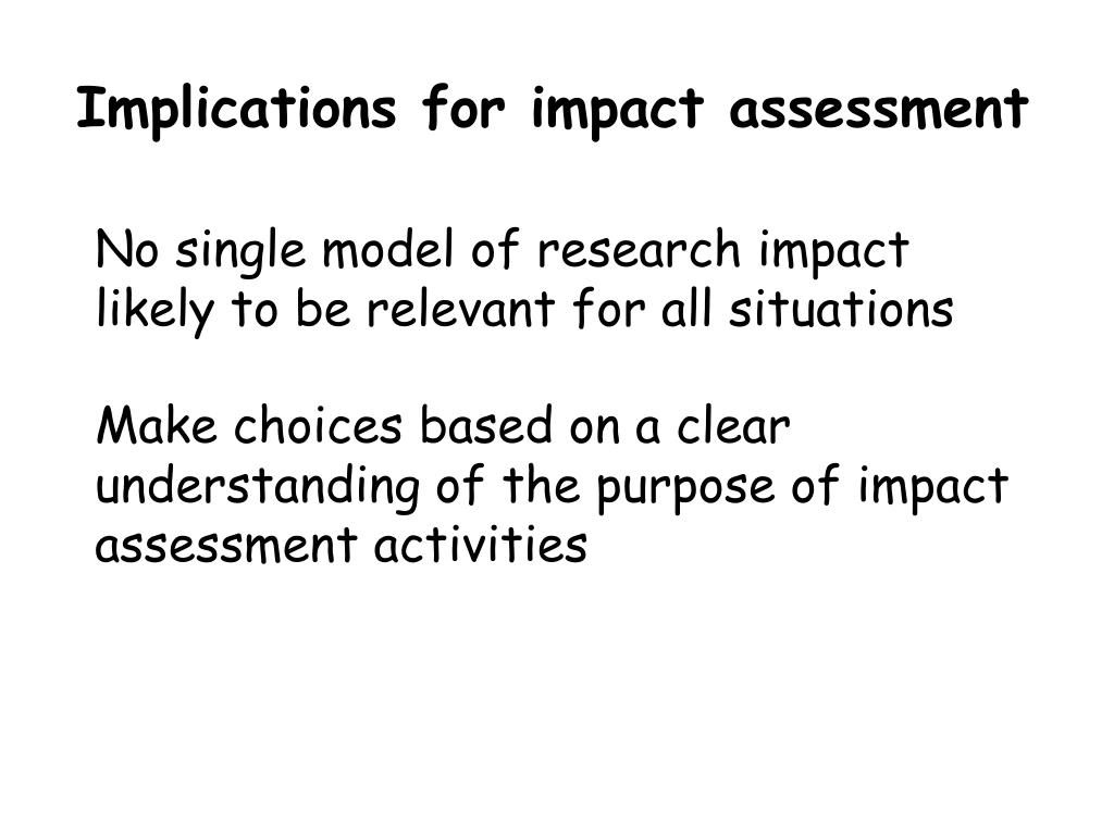 Implications for impact assessment