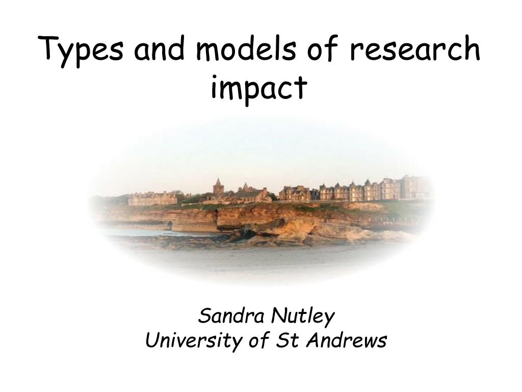 Types and models of research impact