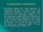living action res e arches