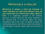 mentoring is a risky job