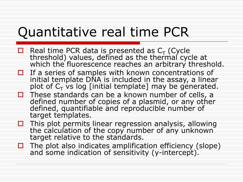 Quantitative real time PCR