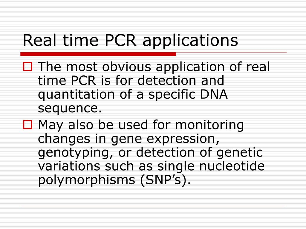 Real time PCR applications
