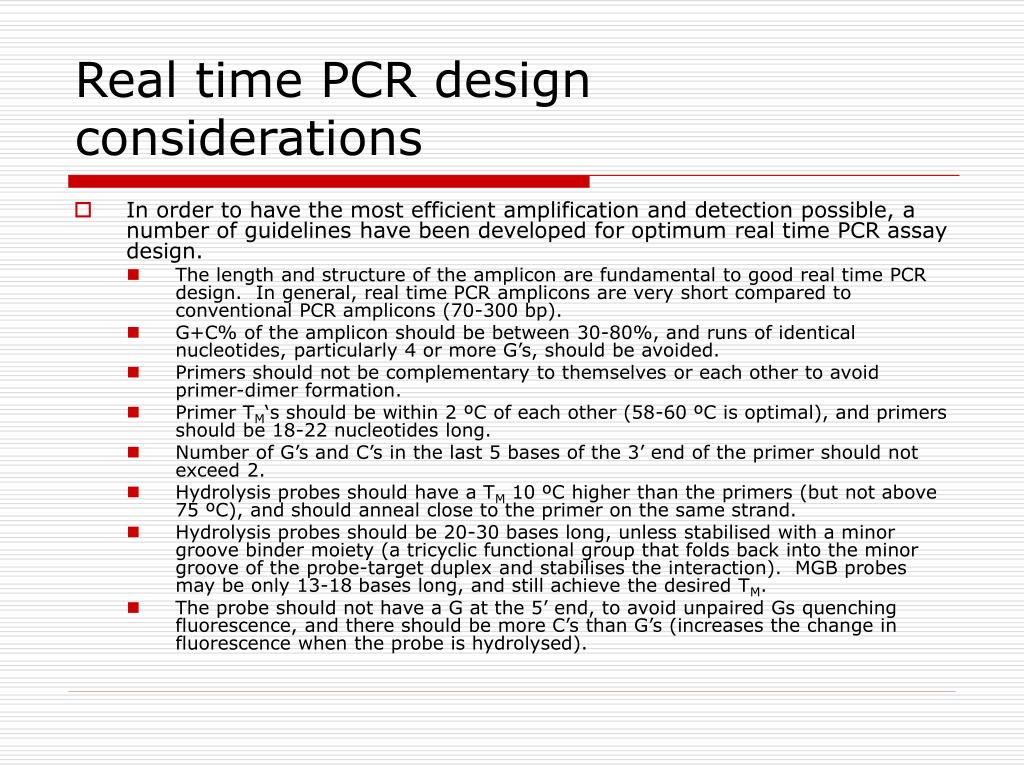 Real time PCR design considerations