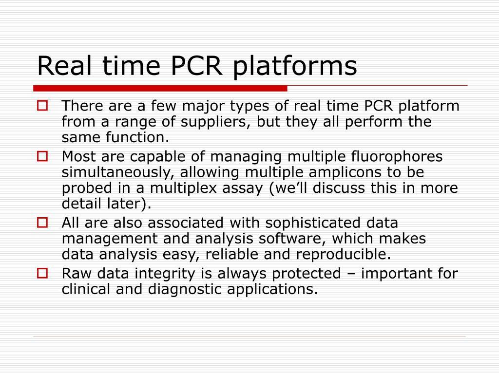 Real time PCR platforms