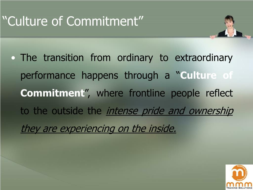 """Culture of Commitment"""