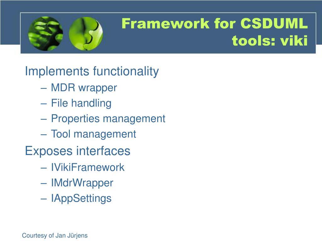 Framework for CSDUML tools: viki