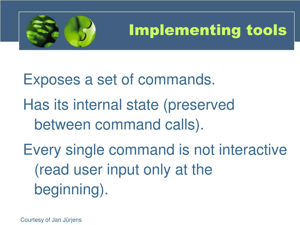 Implementing tools