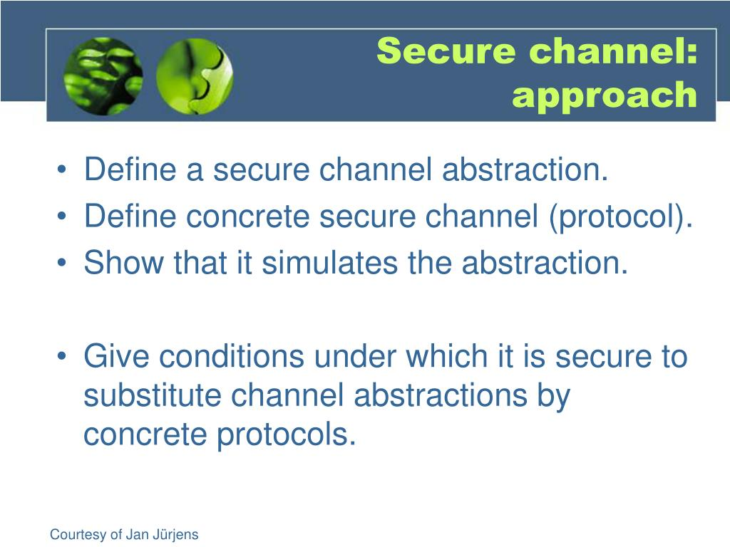 Secure channel: approach