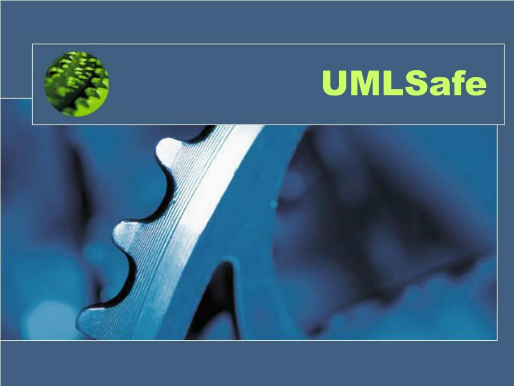 UMLSafe