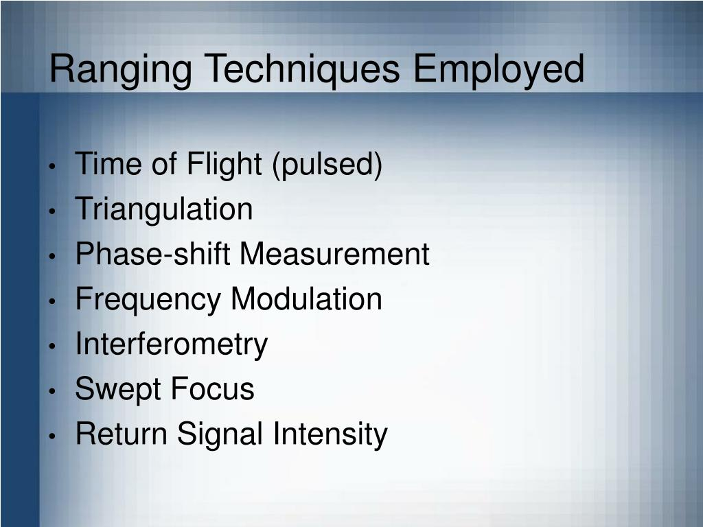 Ranging Techniques Employed