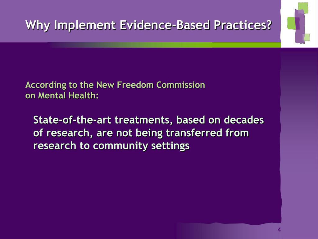 Why Implement Evidence-Based Practices?