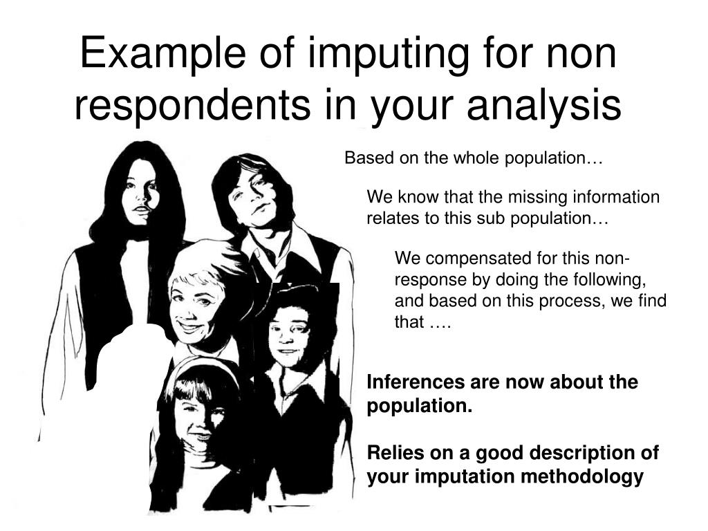 Example of imputing for non respondents in your analysis