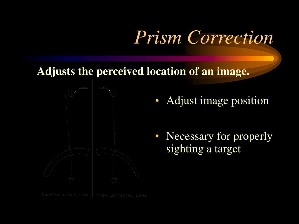 Prism Correction