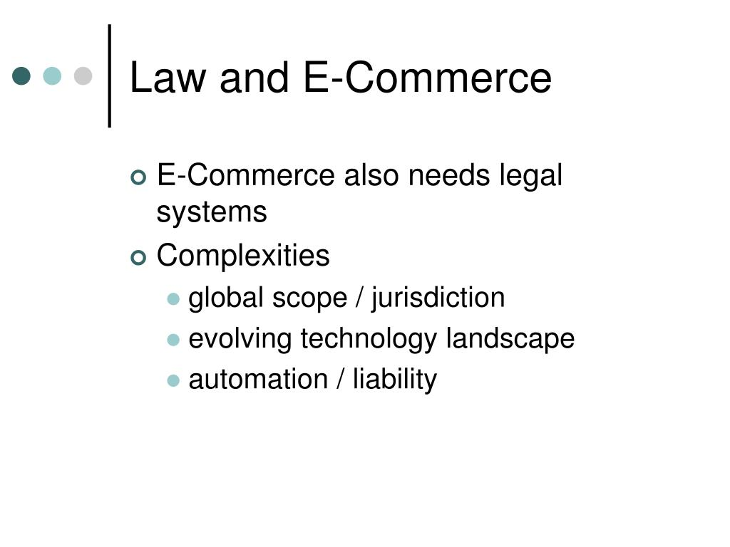 Law and E-Commerce