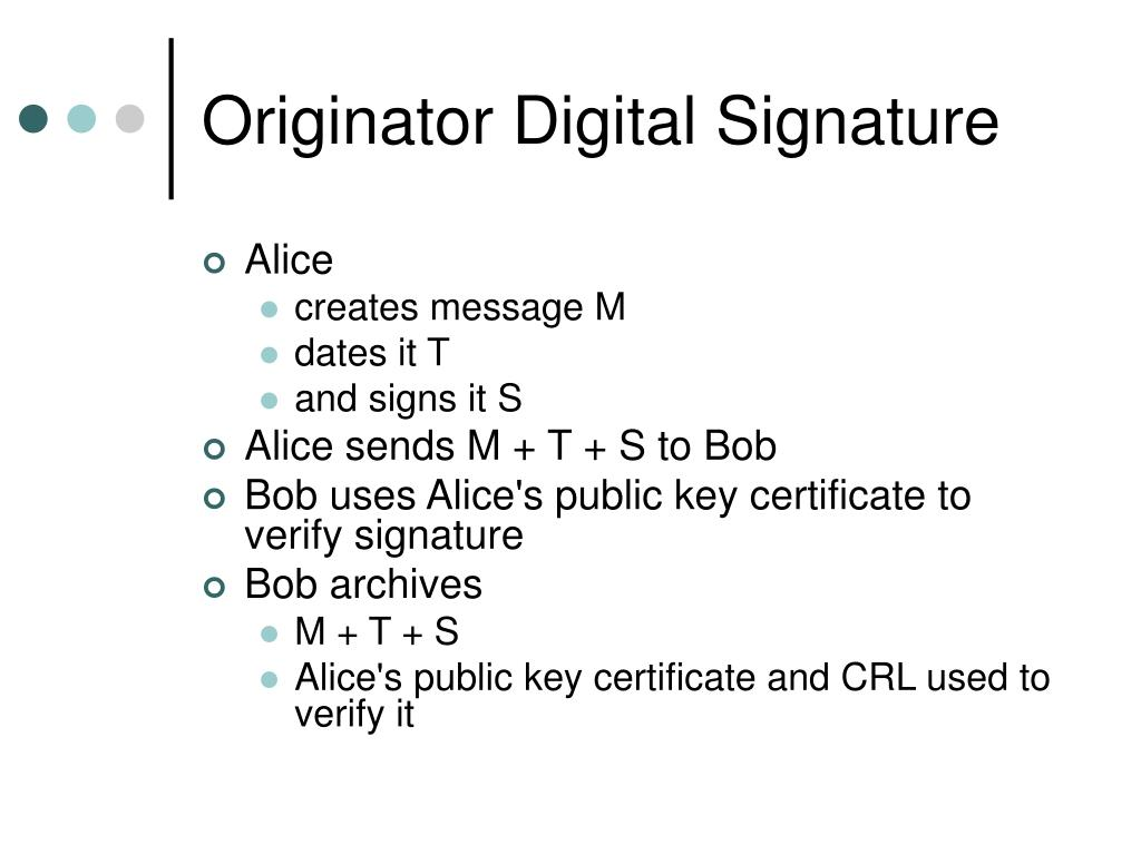 Originator Digital Signature