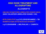high dose treatment and allografting3