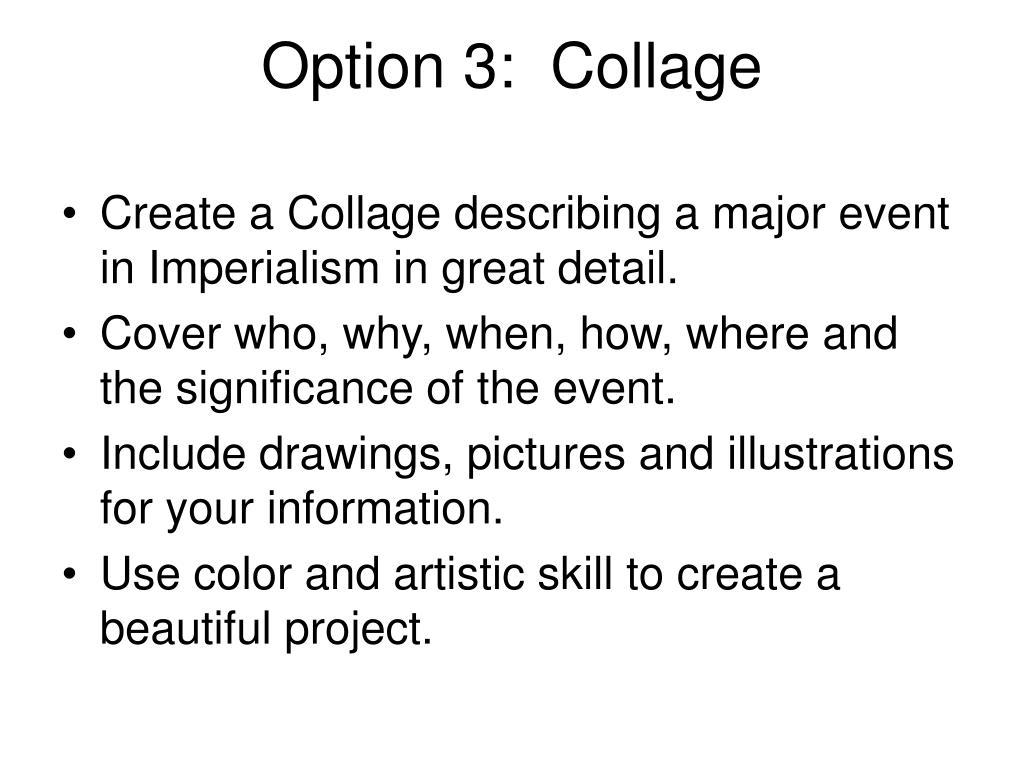 Option 3:  Collage
