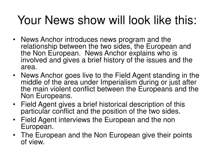 Your news show will look like this