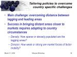 tailoring policies to overcome country specific challenges
