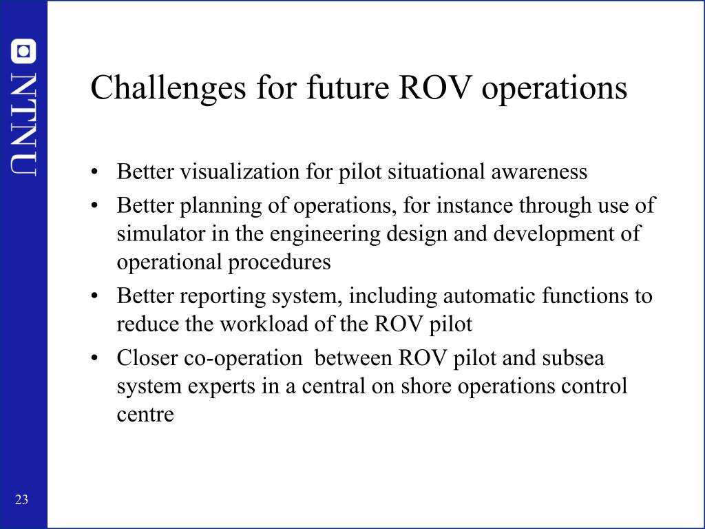 Challenges for future ROV operations