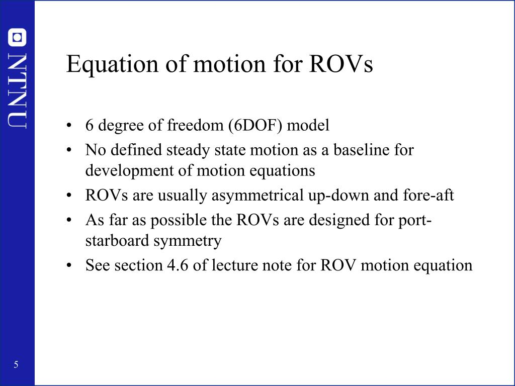 Equation of motion for ROVs