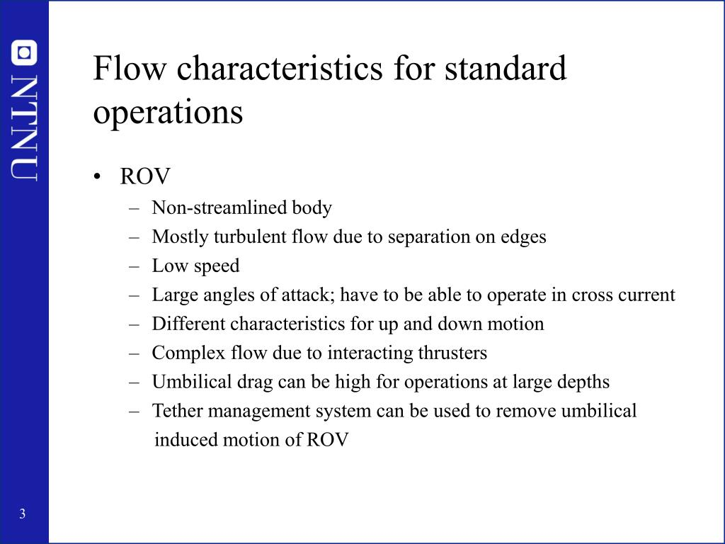 Flow characteristics for standard operations