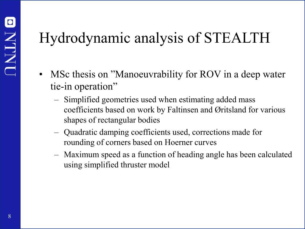 Hydrodynamic analysis of STEALTH
