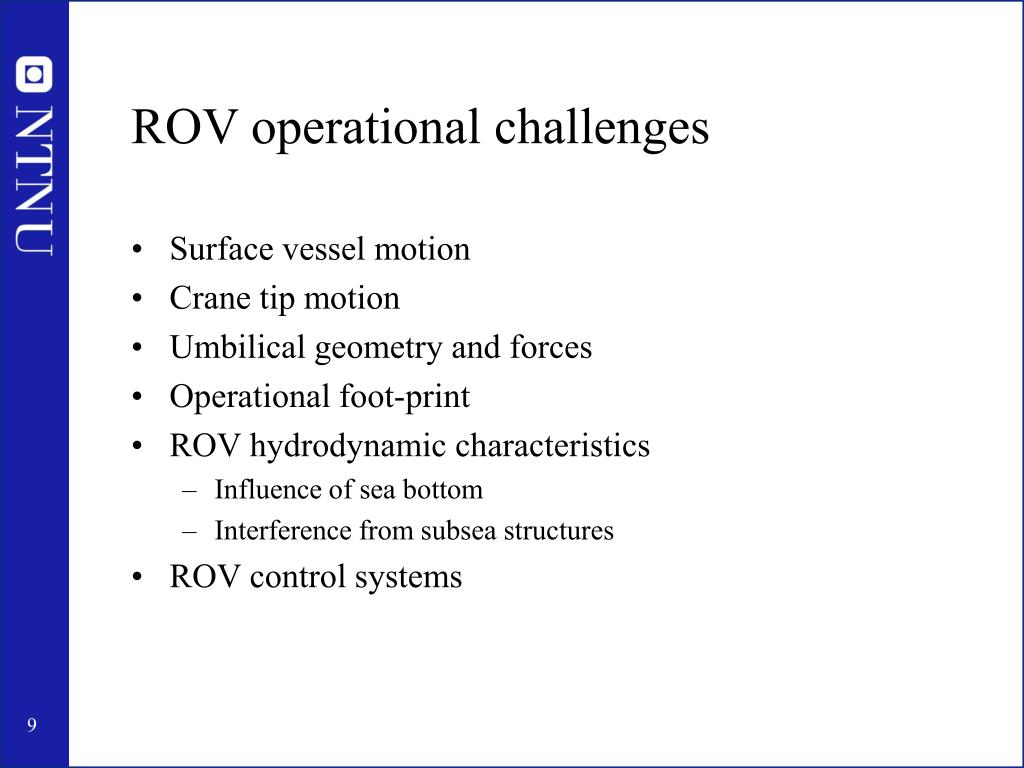 ROV operational challenges