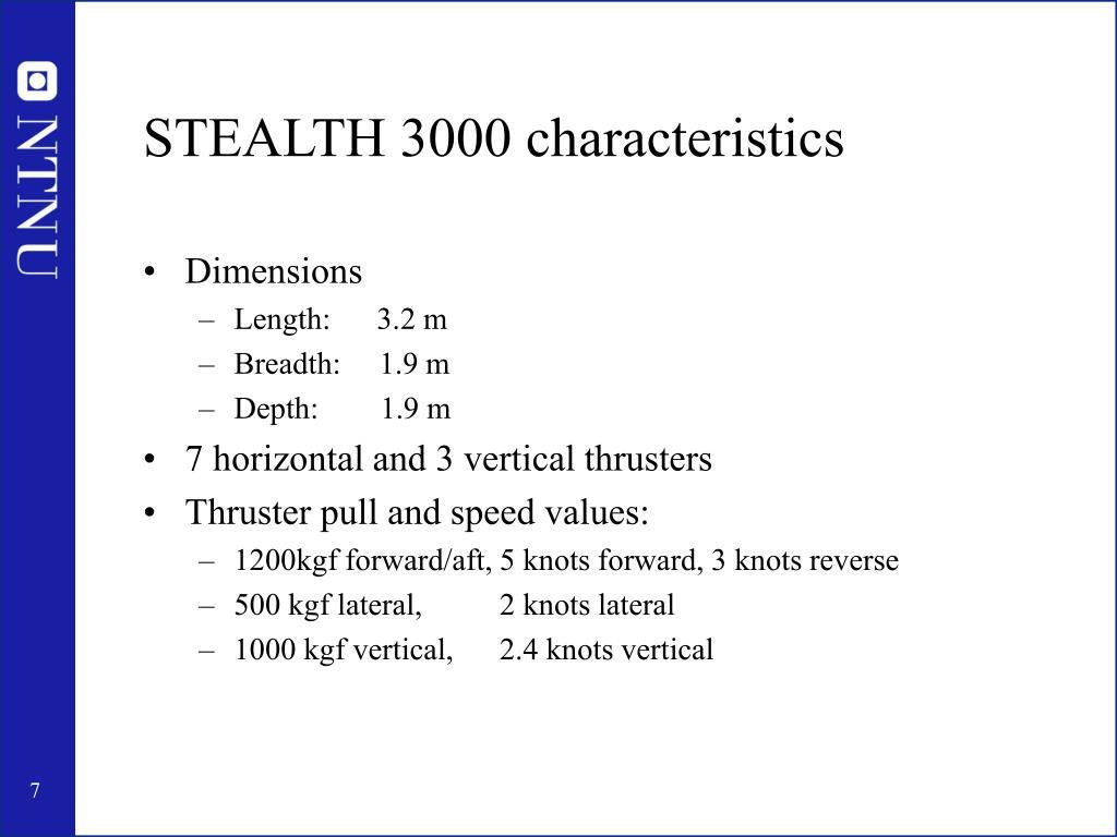 STEALTH 3000 characteristics