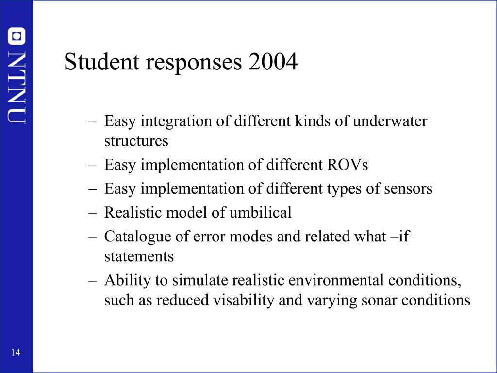 Student responses 2004