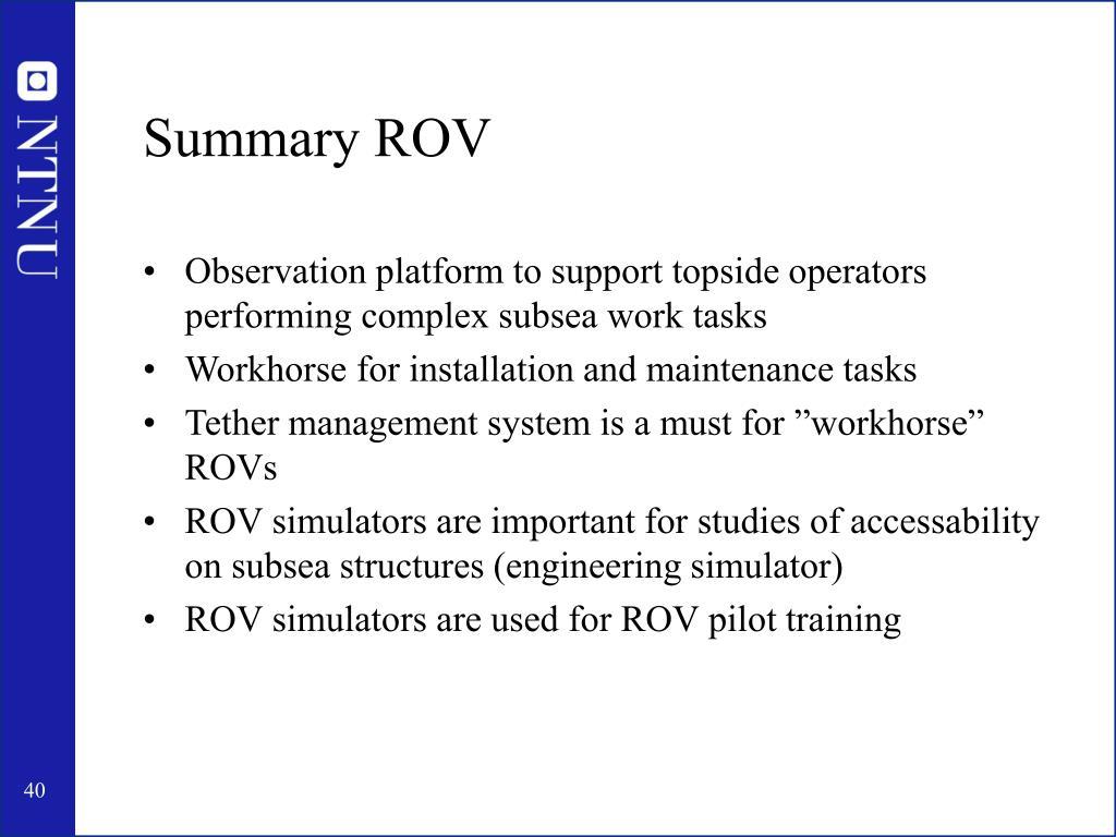 Summary ROV