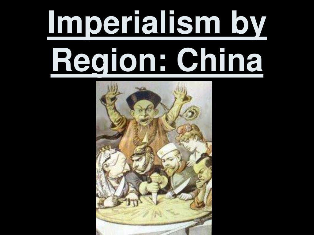 Imperialism by Region: China