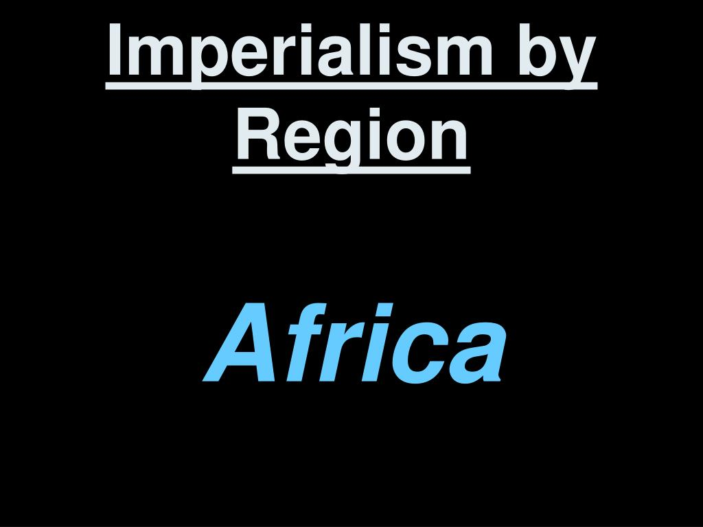 Imperialism by Region