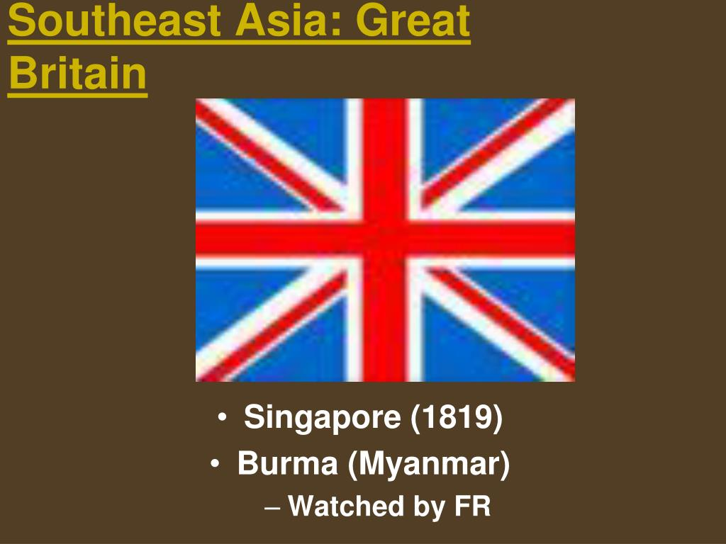 Southeast Asia: Great Britain