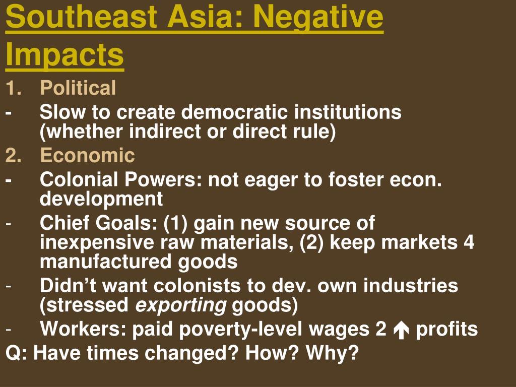 Southeast Asia: Negative Impacts