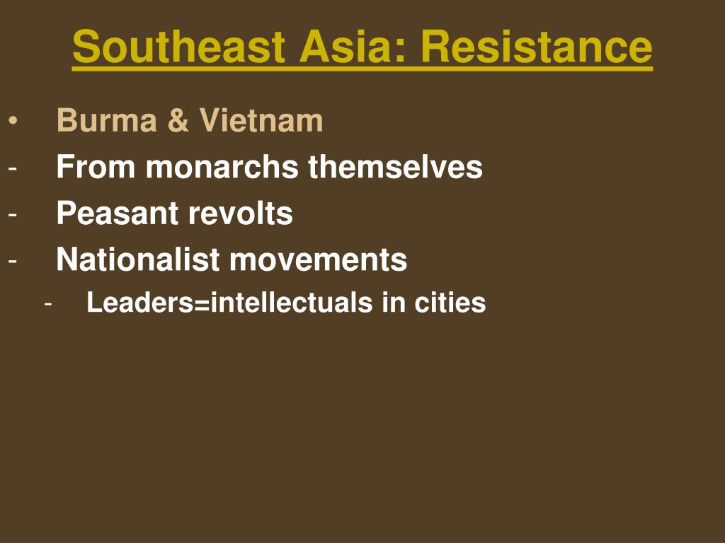 Southeast Asia: Resistance