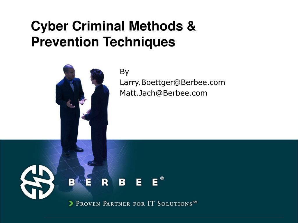 Cyber Criminal Methods &