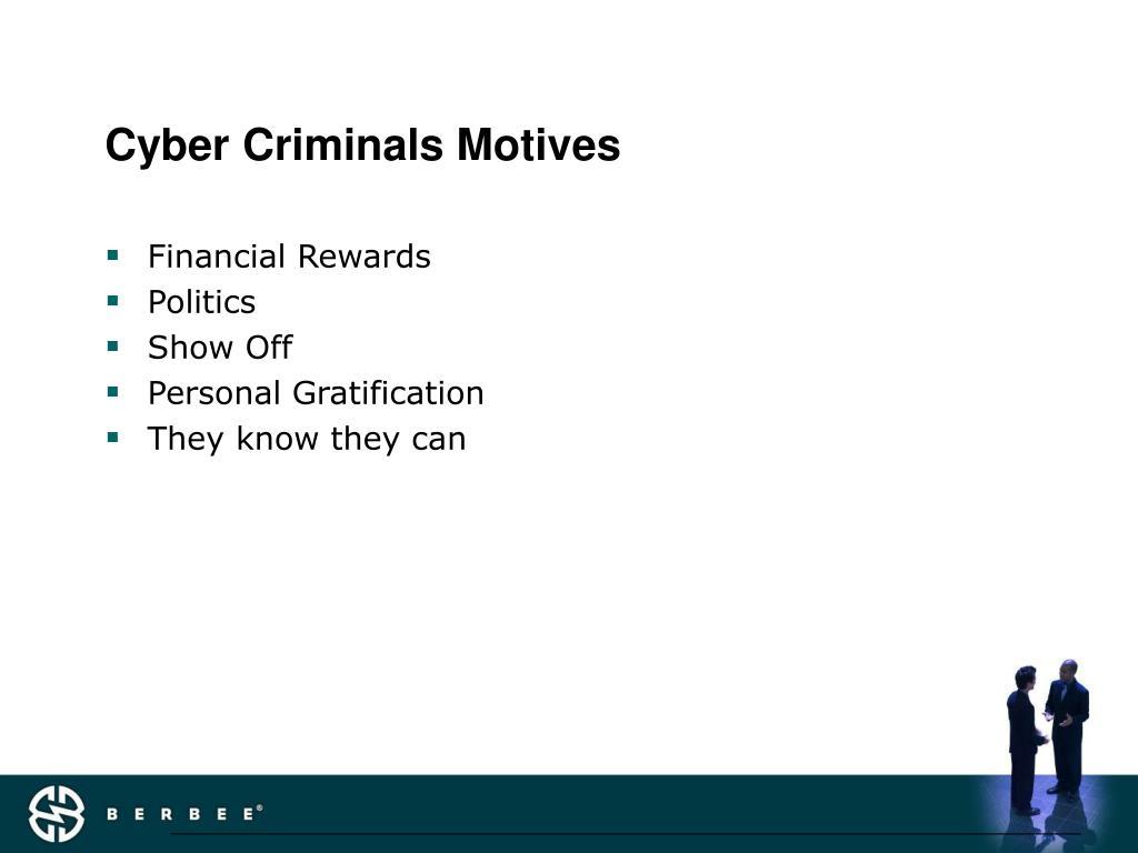 Cyber Criminals Motives