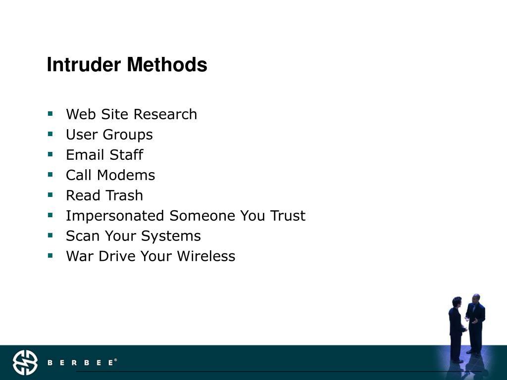 Intruder Methods