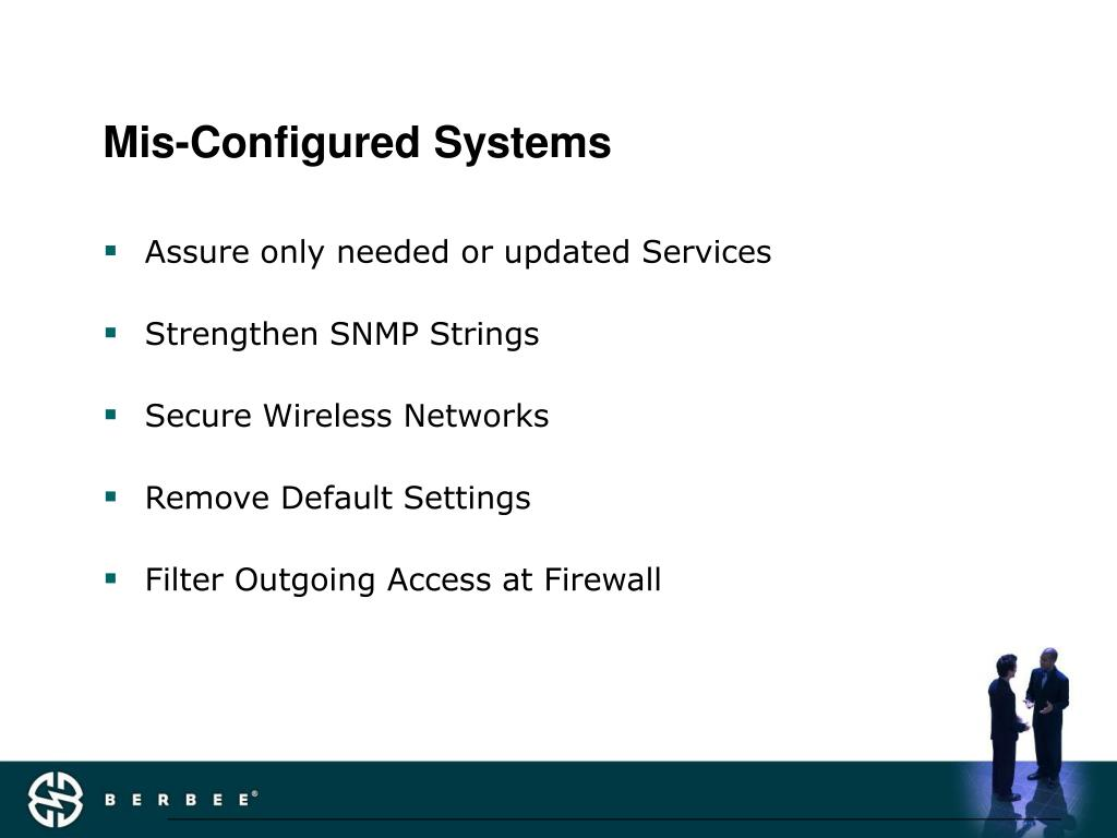 Mis-Configured Systems