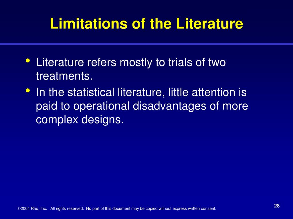 Limitations of the Literature