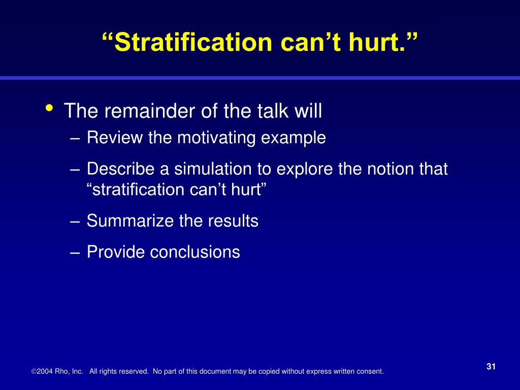 """""""Stratification can't hurt."""""""