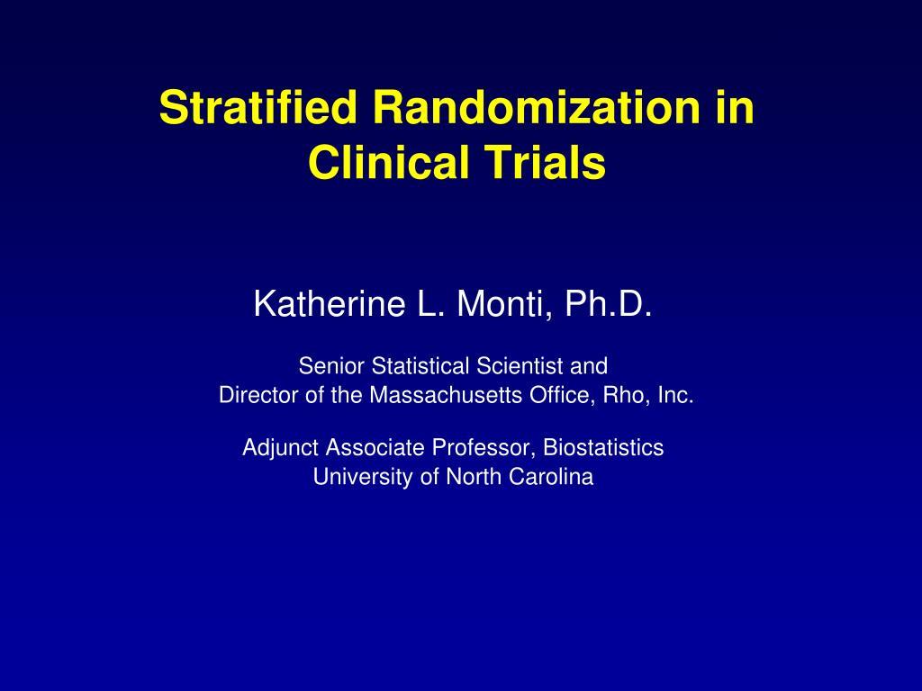 Stratified Randomization in Clinical Trials